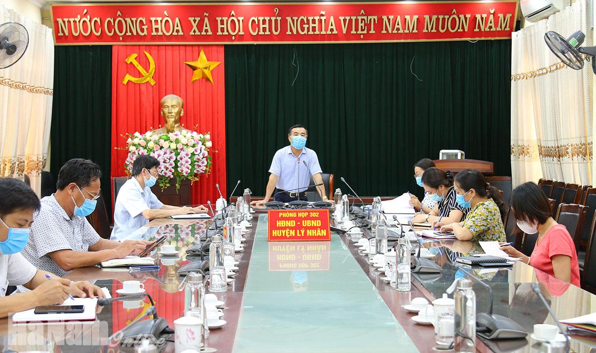 UBND huyện Lý Nhân bàn giải pháp hỗ trợ người dân trong vùng dịch ổn định cuộc sống và phát triển sản xuất